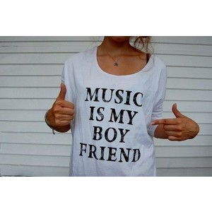 T-Shirt - Music is my boyfriend