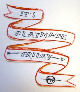 Flatmate Friday